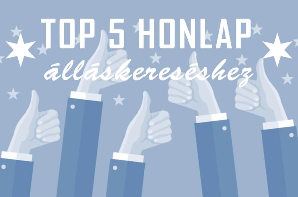 TOP 5 weboldal álláskereséshez